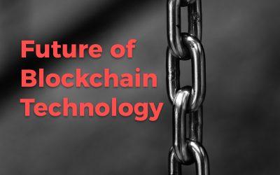 Future of Blockchain Beyond Cryptocurrencies