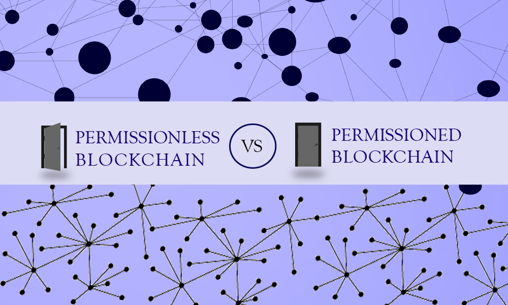 Permissionless Blockchain vs Permissioned Blockchain – What's Your Pick?
