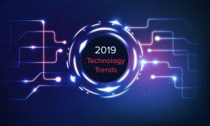 2019 Technology Trends