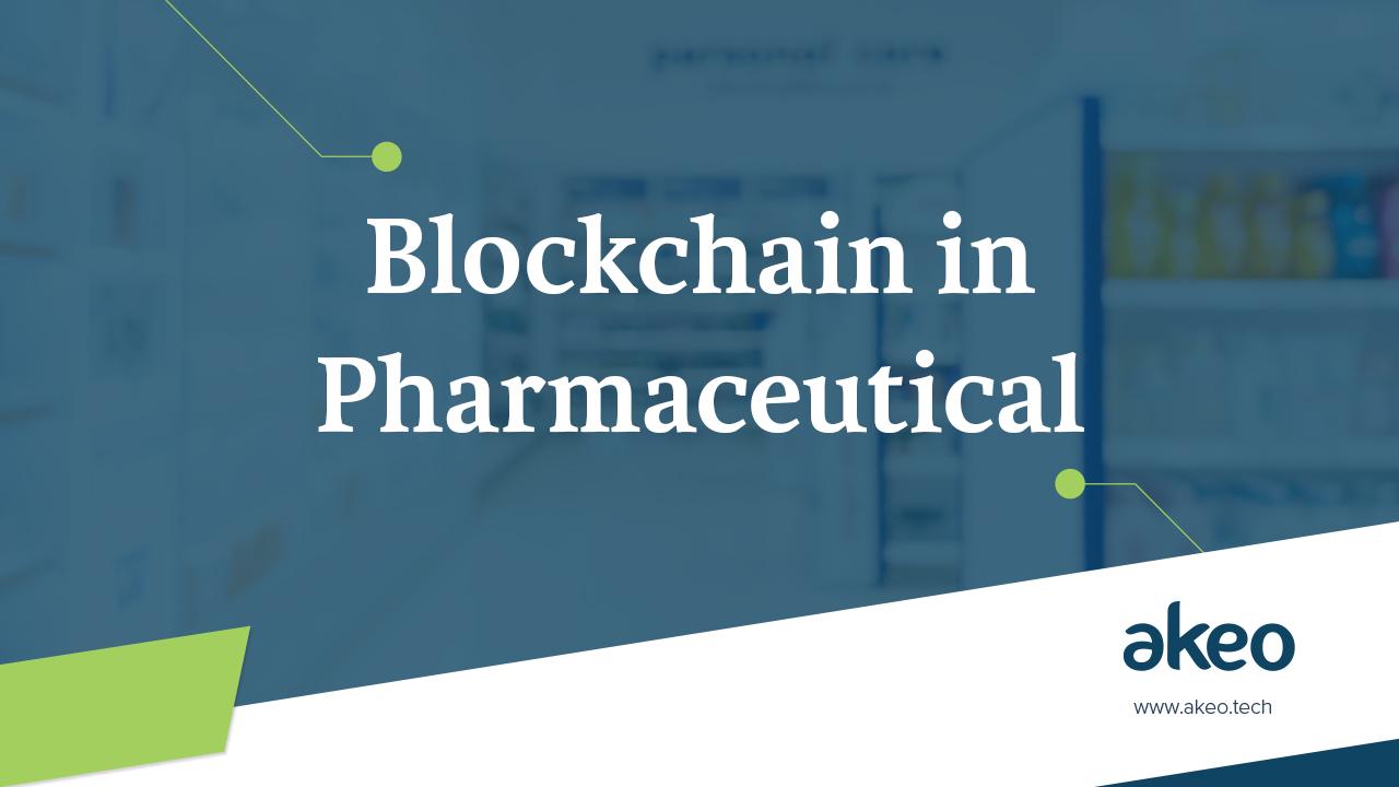 Blockchain in Pharmaceuticals