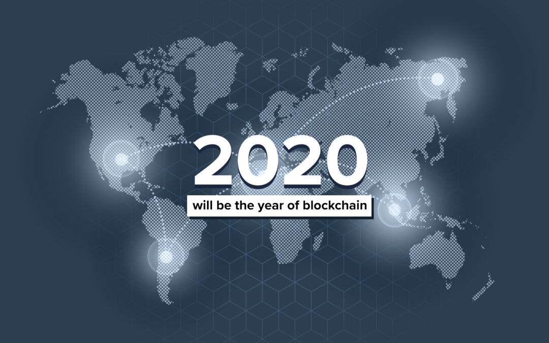 2020 will be the year of blockchain: #BlockchainTrends to watch