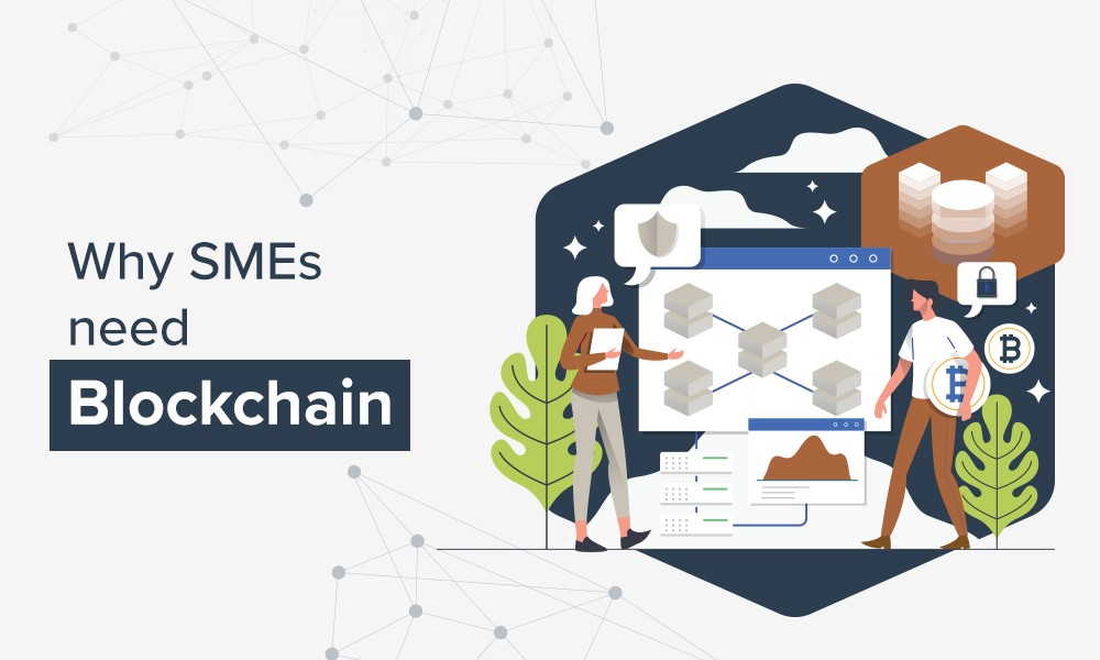 Why small and medium-sized enterprises should adopt blockchain?