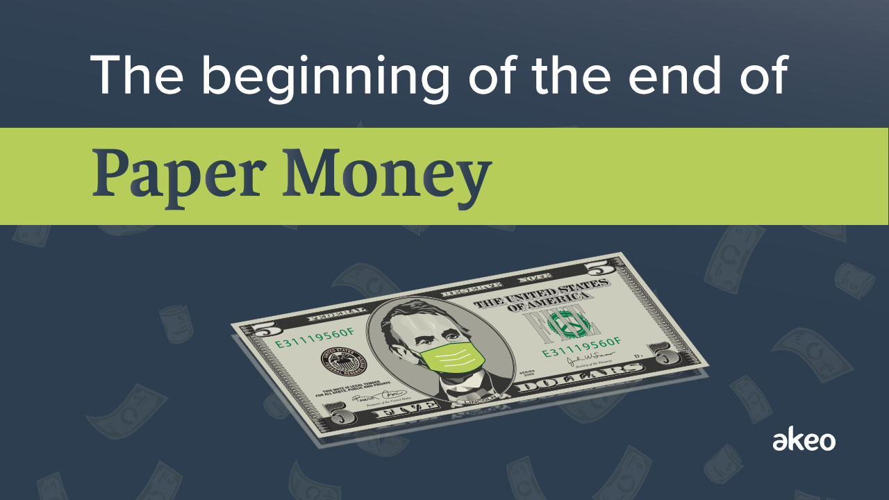The beginning of the end of Paper Money