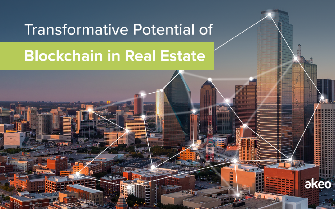 Transformative Potential of Blockchain in Real Estate